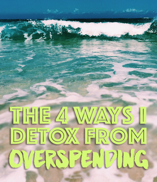 I don't know about you, but my spending seems to come in waves. Whenever my budget's about to bust, here's how I detox from overspending.