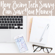 How Being Tech Savvy Can Save You Money