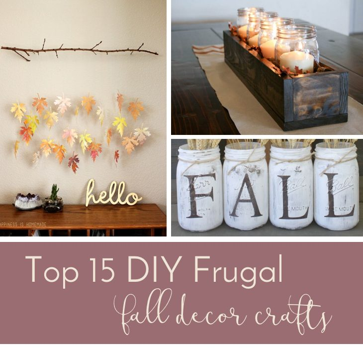 Thrifty Blogs On Home Decor: Top 15 DIY Frugal Fall Decor Crafts