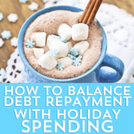How to Balance Debt Repayment with Holiday Expenses