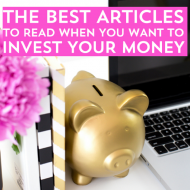 Top Ten Articles to Read When You Want To Invest