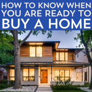 How to Know When You are Ready to Buy a Home