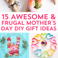 15 Most Thoughtful Frugal Mother's Day Gift Ideas