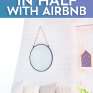 How I Cut My Mortgage Payment In Half With Airbnb
