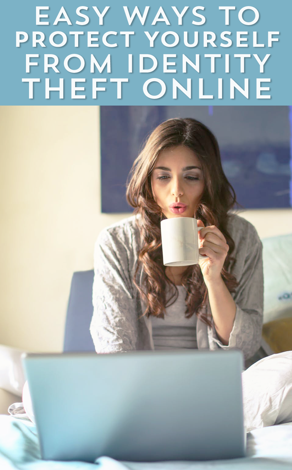 With data breaches, spam scams and phishing attempts, protecting yourself from identity theft online can feel overwhelming. Here are some easy tips to help.