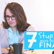 7 Stupid Easy Ways To Fix Your Finances In 2019